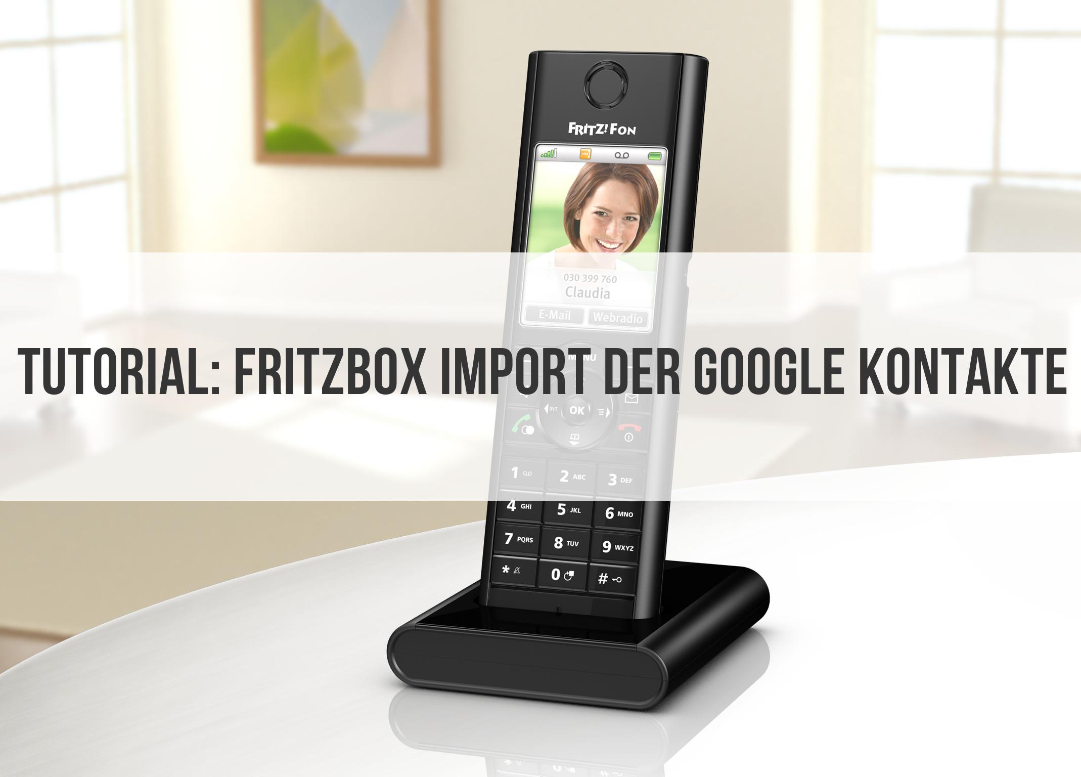 Fritzbox Google Kontakte