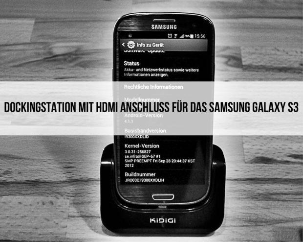 Dockingstation mit HDMI Anschluss für das Samsung Galaxy S3