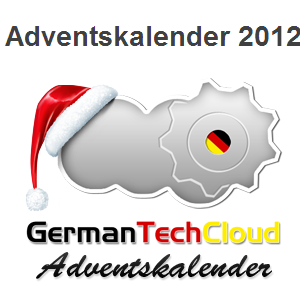 GermanTechCloud: Adventskalender 2012 - 12 Blogs - 24 Tage lang tolle Preise gewinnen