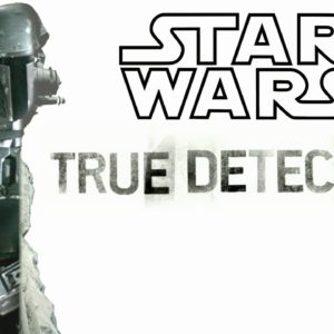Star Wars Intro: True Detective Style