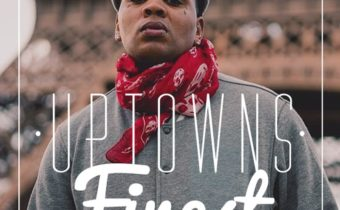 Uptowns Finest – #383: Not The Only One (Podcast)