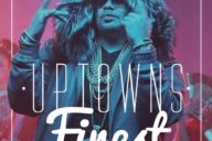 Uptowns Finest - #385: All The Way Up (Podcast)