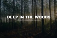 Soixante deux // DEEP IN THE WOODS Kollektion