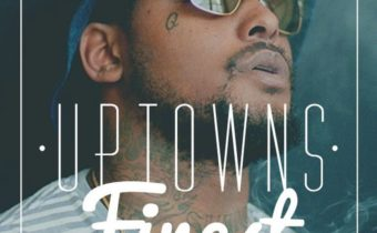Uptowns Finest – #388: Neva Change (Podcast)